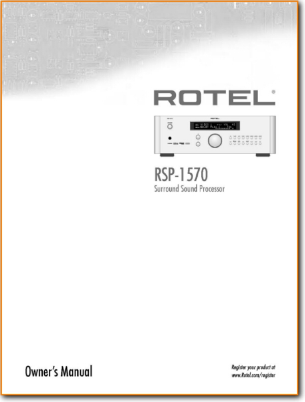 Rotel RSP-1570 Amp Receiver Main User Book - PDF & Tech Help* | English