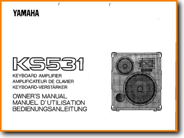 Yamaha KS-531 Loudspeaker Main User Book - PDF & Tech Help*   English