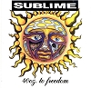 Sublime - 40oz. To Freedom [2LP] (remastered, gatefold)