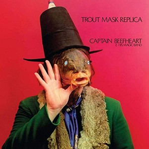 Captain Beefheart and His Magic Band - Trout Mask Replica [2LP] (180 Gram Black Remastered Vinyl)