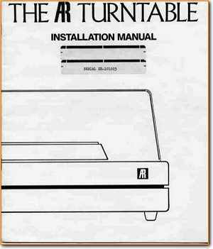 Acoustic Research The AR Turntable Installation Manual - PDF & Tech Help* |