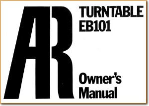 Acoustic Research; AR EB-101 Turntable Record Player Main User Book - PDF & Tech Help* | English