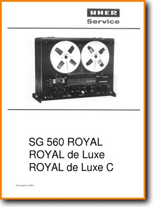 Uher SG-560 Royal Tape Player Addendum - B Technical Manual - PDF & Tech Help* | English