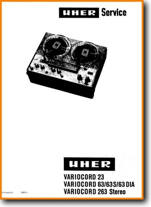 Uher Variocord 263-Stereo Tape Player Main Technical Manual - PDF & Tech Help* | English