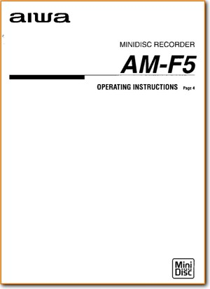 Aiwa AMF-5 MiniDisc Main User Book - PDF & Tech Help* | English
