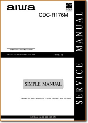 Aiwa CDCR-176-M Automotive Audio Main Technical Manual - PDF & Tech Help* | English