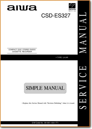 Aiwa CSDES-327 Mini Shelf System Main Technical Manual - PDF & Tech Help* | English