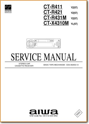 Aiwa CTR-421 Automotive Audio Main Technical Manual - PDF & Tech Help* | English