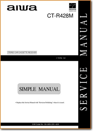 Aiwa CTR-428-M Automotive Audio Main Technical Manual - PDF & Tech Help* | English