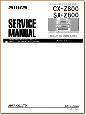 Aiwa CXZ-800 Mini Shelf System Main Technical Manual - PDF & Tech Help* | English