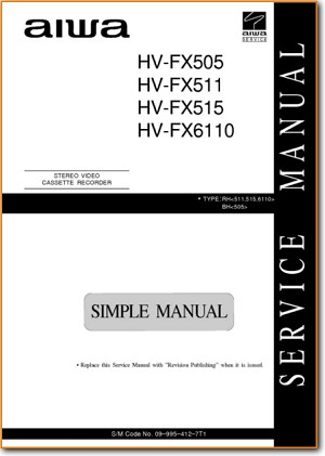 Aiwa HVFX-6110 VCR Main Technical Manual - PDF & Tech Help* | English