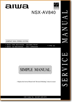 Aiwa NSXAV-840 Mini Shelf System Main Technical Manual - PDF & Tech Help* | English