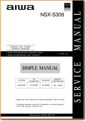 Aiwa NSXS-308 Mini Shelf System Main Technical Manual - PDF & Tech Help* | English