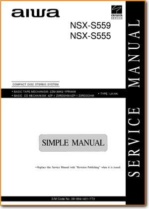 Aiwa NSXS-555 Mini Shelf System Addendum - A Technical Manual - PDF & Tech Help* | English