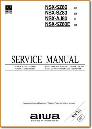 Aiwa NSXSZ-80-E Mini Shelf System Main Technical Manual - PDF & Tech Help* | English