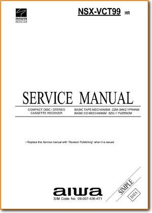 Aiwa NSXVCT-99 Automotive Audio Main Technical Manual - PDF & Tech Help* | English