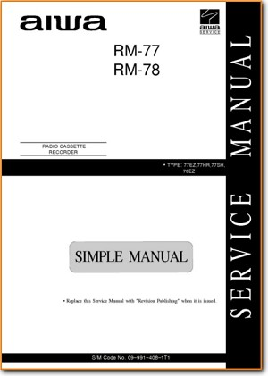 Aiwa RM-77 Mini Shelf System Main Technical Manual - PDF & Tech Help* | English