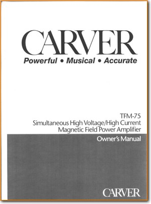 Carver TFM-75 Tube Amplifier Main User Book - PDF & Tech Help* | English