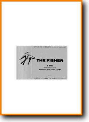 Fisher X-1000 Tube Amplifier Main User Book - PDF & Tech Help* | English