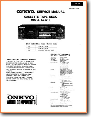 Onkyo TA-6711 Tape Player Main Technical Manual - PDF & Tech Help* | English
