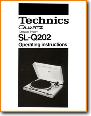 Technics SLQ-202 Turntable Record Player Main User Book - PDF & Tech Help* | English