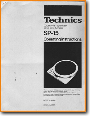 Technics SP-15 Turntable Record Player Main User Book - PDF & Tech Help* | English