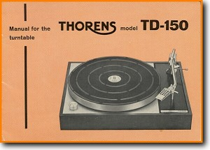Thorens TD-150-A Turntable Record Player Main User Book - PDF & Tech Help* | English
