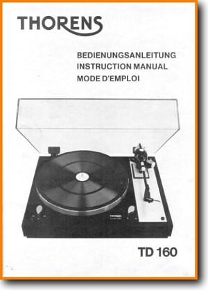 Thorens TD-160 Turntable Record Player Addendum - C User Book - PDF & Tech Help* | English