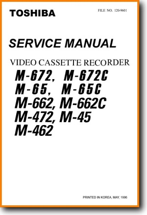 Toshiba M-672-C VCR Main Technical Manual - PDF & Tech Help* | English