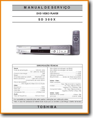 Toshiba SD-300-X DVD Player Main Technical Manual - PDF & Tech Help* | Portugese