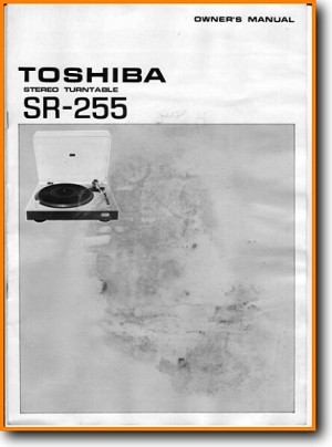 Toshiba SR-255 Turntable Record Player Main User Book - PDF & Tech Help* | English