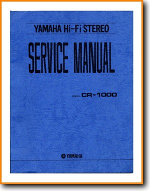 Yamaha CR-1000 Amp Receiver Main Technical Manual - PDF & Tech Help* | English
