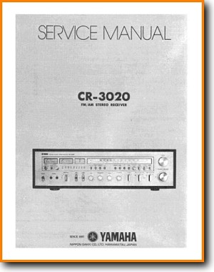 Yamaha CR-3020 Amp Receiver Main Technical Manual - PDF & Tech Help* | English